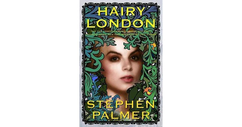S Palmer, Hairy London